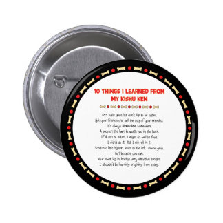 Funny Things I Learned From My Kishu Ken 2 Inch Round Button