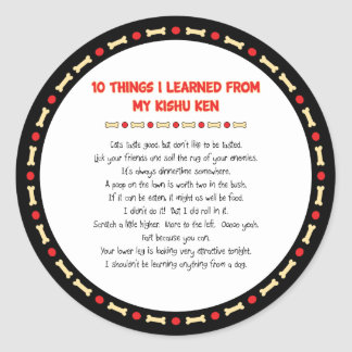 Funny Things I Learned From My Kishu Ken Classic Round Sticker