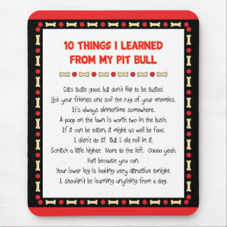 Funny Things I Learned From My Pit Bull Mouse Pad
