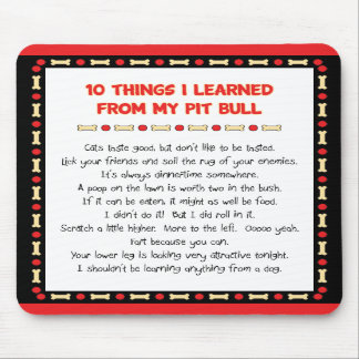 Funny Things I Learned From My Pit Bull Mousepads