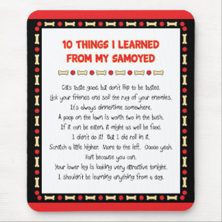 Funny Things I Learned From My Samoyed Mouse Pad