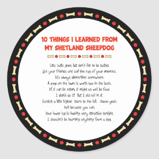 Funny Things I Learned From My Shetland Sheepdog Round Stickers