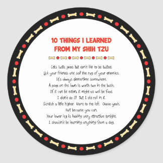 Funny Things I Learned From My Shih Tzu Round Stickers