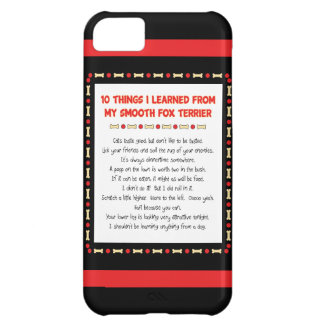 Funny Things I Learned From My Smooth Fox Terrier Cover For iPhone 5C