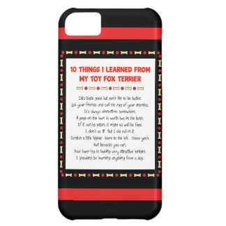 Funny Things I Learned From My Toy Fox Terrier Cover For iPhone 5C