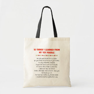 Funny Things I Learned From My Toy Poodle Budget Tote Bag