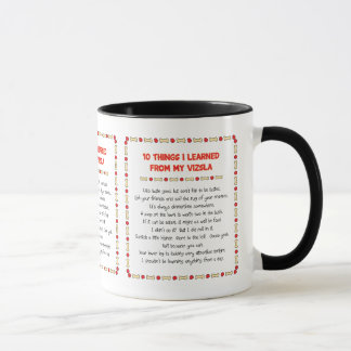 Funny Things I Learned From My Vizsla Mug