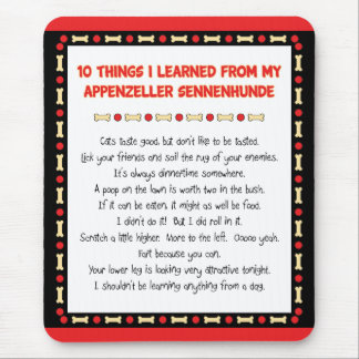 Funny Things Learned From Appenzeller Sennenhunde Mouse Pad