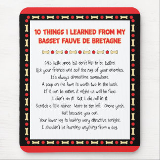 Funny Things Learned From Basset Fauve de Bretagne Mouse Pad