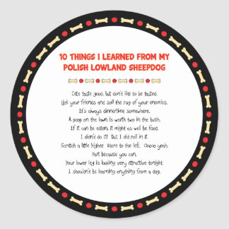 Funny Things Learned From Polish Lowland Sheepdog Classic Round Sticker