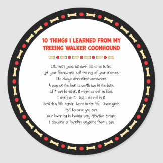 Funny Things Learned From Treeing Walker Coonhound Classic Round Sticker