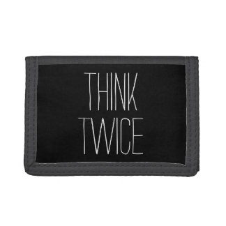 Funny think twice hipster money humor quote saying tri-fold wallets