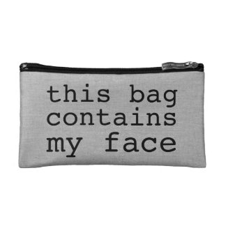 Funny this bag contains my face cosmetic makeup