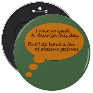 Funny Thought Cloud 6 Inch Round Button