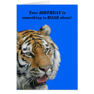 Funny Tiger Birthday Greeting Card