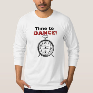Funny Time to DANCE with Vintage Clock V09 T-Shirt
