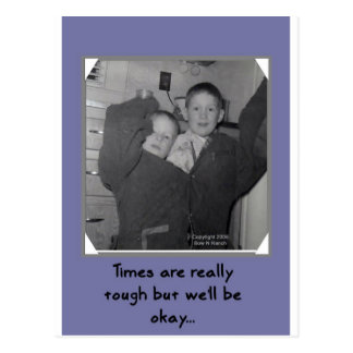 Funny Times are Tough Kids Postcard