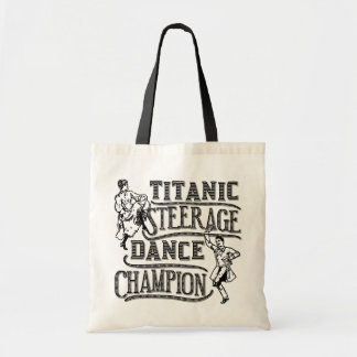 Funny Titanic Steerage Dance Champion Budget Tote Bag