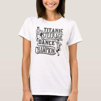 Funny Titanic Steerage Dance Champion T-Shirt
