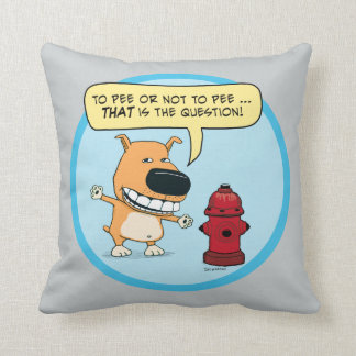 Funny To Pee Or Not To Pee Dog Throw Pillow
