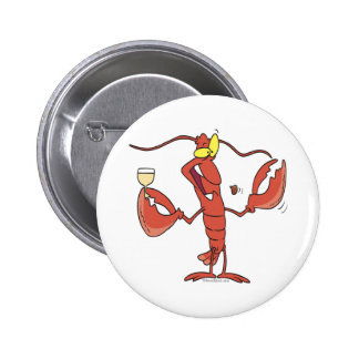 funny toasting lobster cartoon pinback buttons