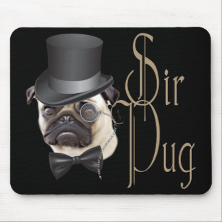 Funny Top Hat Monocle Sir Pug Dog Mouse Pad