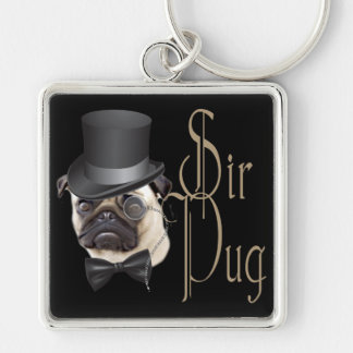 Funny Top Hat Monocle Sir Pug Dog Silver-Colored Square Keychain