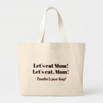 Funny Tote Bag for Teacher's or anyone!