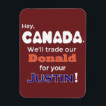 "Funny Trade Donald For Justin Magnet<br><div class=""desc"">The words say it all.  Resist with style.</div>"