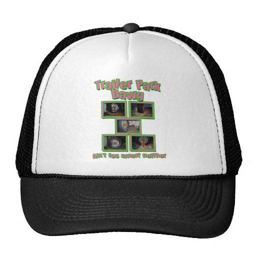 Funny Trailer Park Dawg Trucker Hat