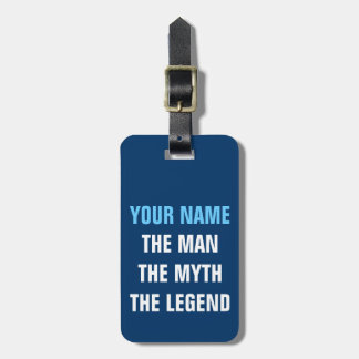Funny travel luggage tag | The man myth legend