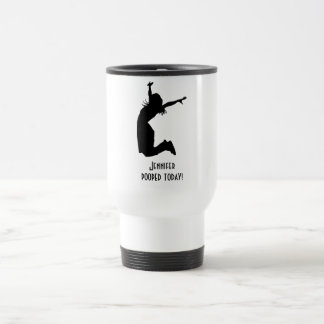 Funny Travel Mug You Personalize I pooped today