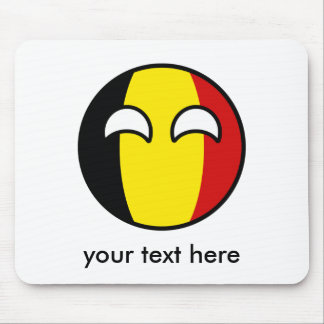 Funny Trending Geeky Belgium Countryball Mouse Pad