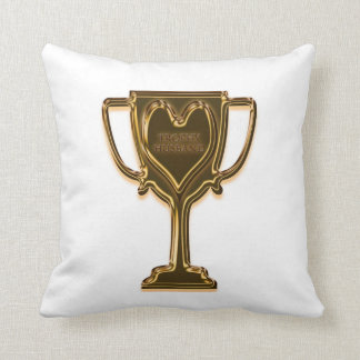 Funny Trophy Husband Award Throw Pillow