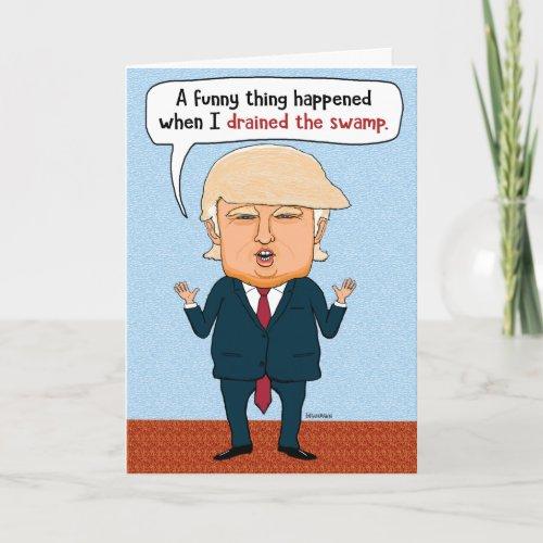 Funny Trump Drain the Swamp Birthday Card