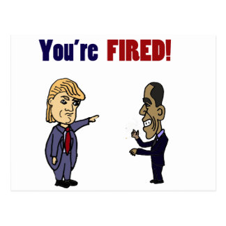 Funny Trump Firing Obama Political Cartoon Postcard