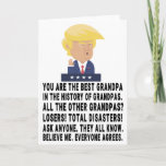 """Funny Trump Grandpa Card<br><div class=""""desc"""">Funny Trump Grandpa,  Gift For Father's Day """"You Are The Best Grandpa In The History Of Grandpas"""".</div>"""
