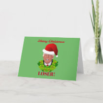 """Funny Trump """"Merry Christmas Loser"""" Holiday Card"""
