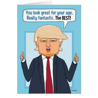 Funny Trump Not Fake News Birthday Card