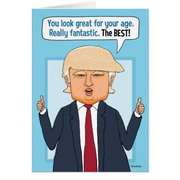 chuckink Funny Trump Not Fake News Birthday Card