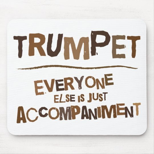 Funny Trumpet Gift Mouse Pad