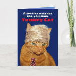 "Funny Trumpy Cat Birthday Message Card<br><div class=""desc"">This is Cheeto, an orange tabby cat whose orange coloring is natural (as opposed to the fake tan a certain someone has... you know who I'm talking about). Cheeto is also known as Trumpy Cat. Funny birthday card for cat lovers and for anyone who likes or dislikes Trump. Your birthday...</div>"