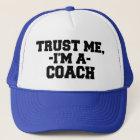Funny Trust Me I'm a Coach Hat