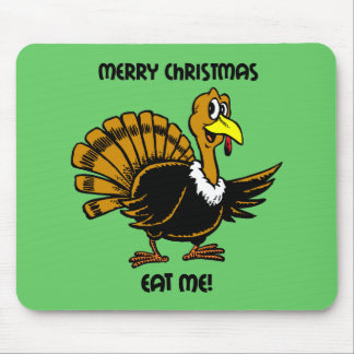 Funny turkey Christmas Mouse Pad