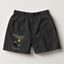 Funny Turkey Hunting Quote Boxers