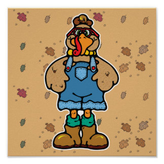 funny turkey in overalls poster