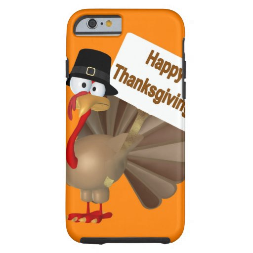 Funny Turkey saying :''Happy Thanksgiving!'' iPhone 6 Case