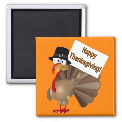Funny Turkey saying ''Happy Thanksgiving!'' Magnets