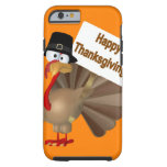 Funny Turkey saying :''Happy Thanksgiving!'' Tough iPhone 6 Case