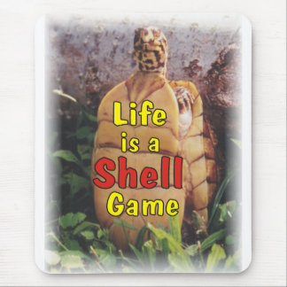 Funny Turtle Life is a Shell Game Mouse Pad